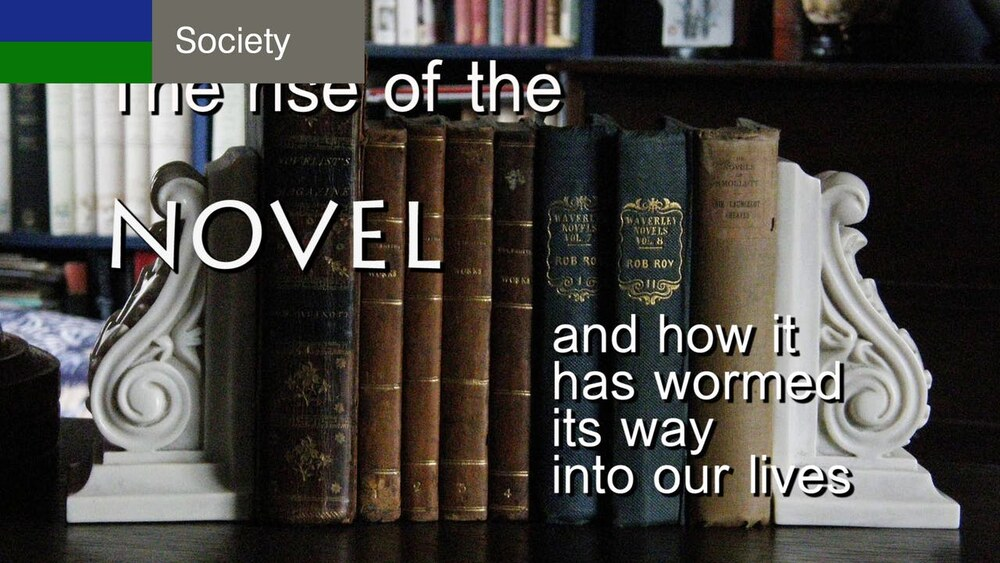 L7938 - Art & Culture: The Rise of the Novel & How it Has Wormed Its Way into Our Lives