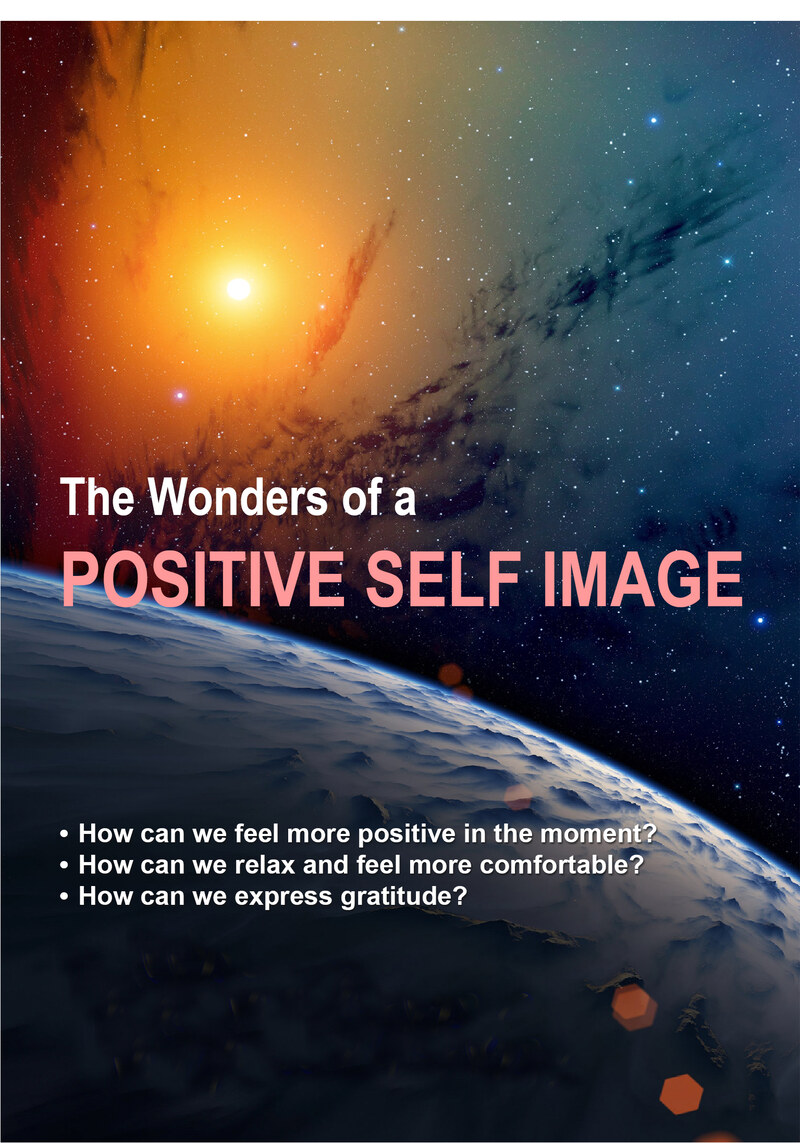 C75 - The Wonders of a Positive Self Image