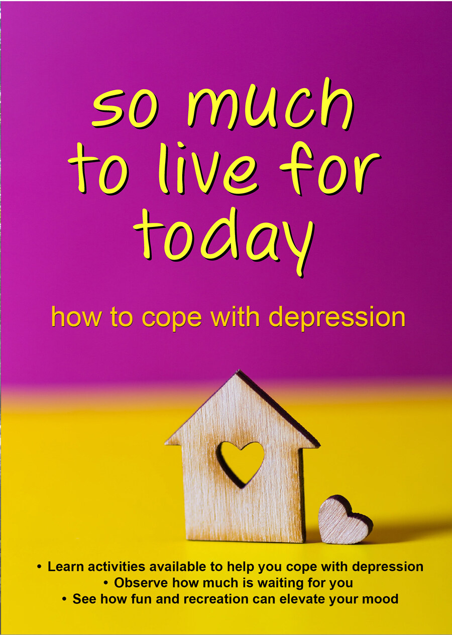 C79 - So Much to Live For Today - How to Cope with Depression