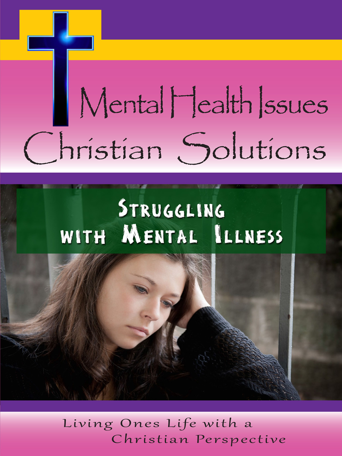 CH10008 - Struggling with Mental Illness
