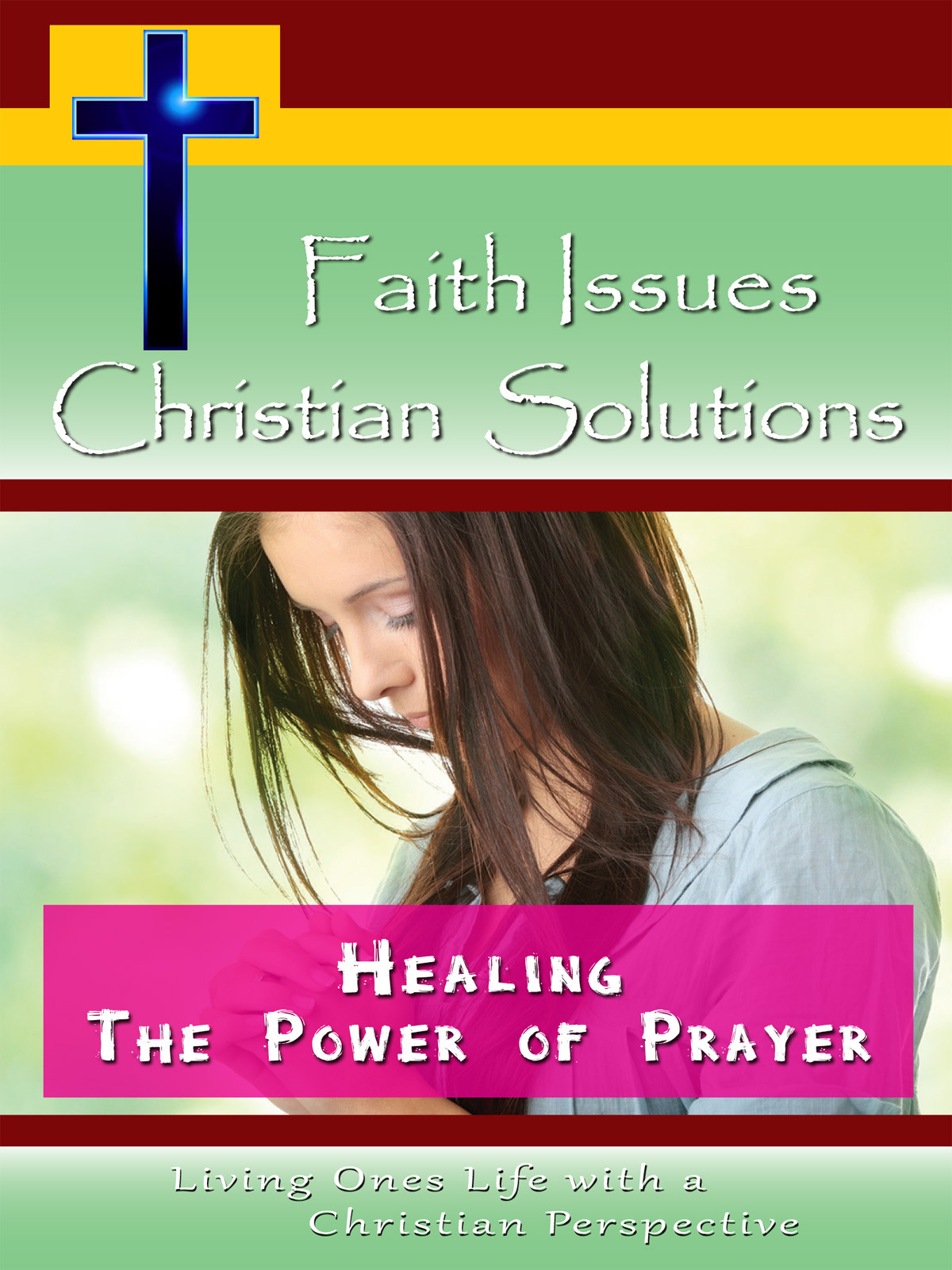 CH10018 - Healing The Power of Prayer