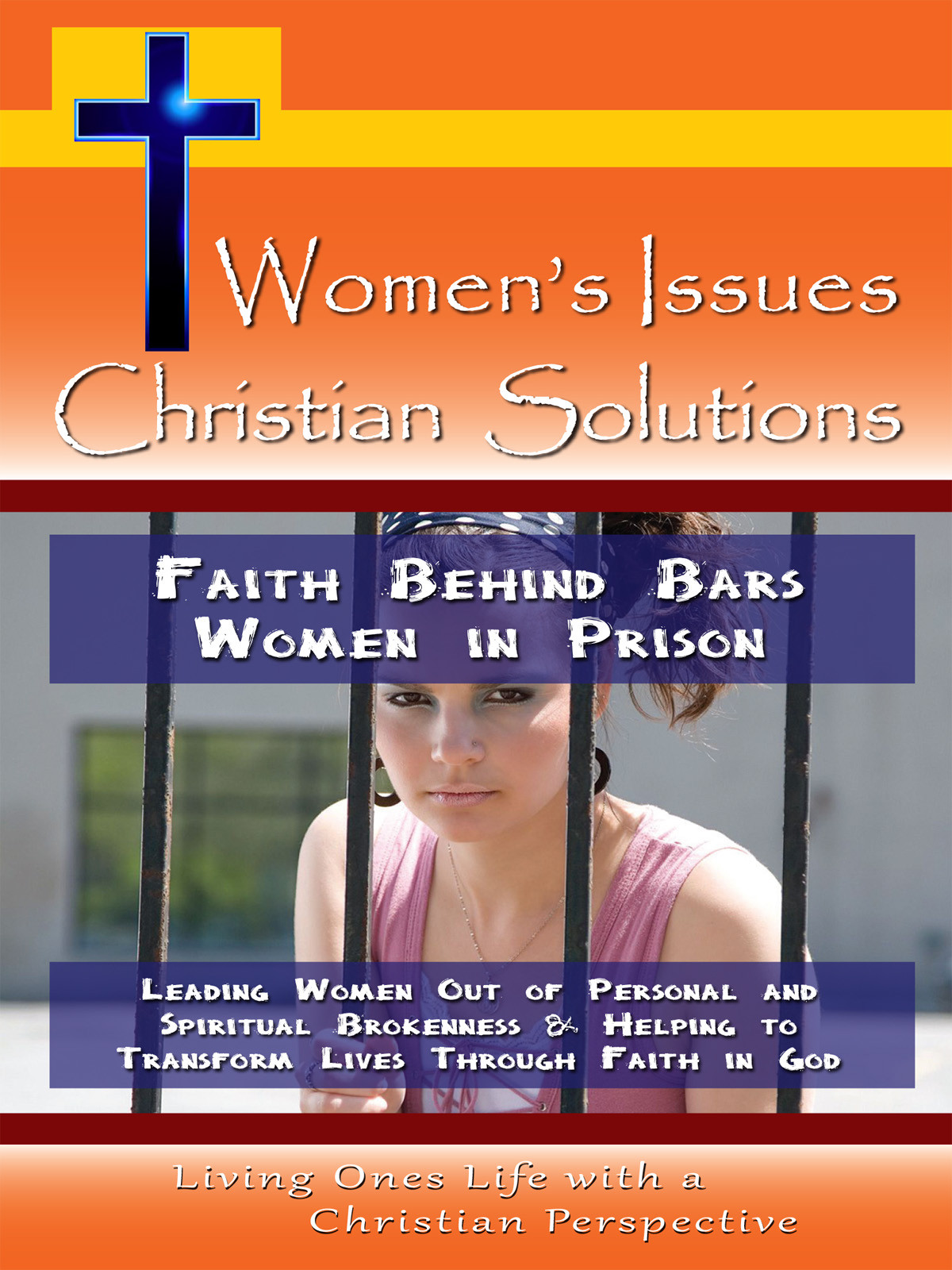 CH10036 - Faith Behind Bars Women in Prison