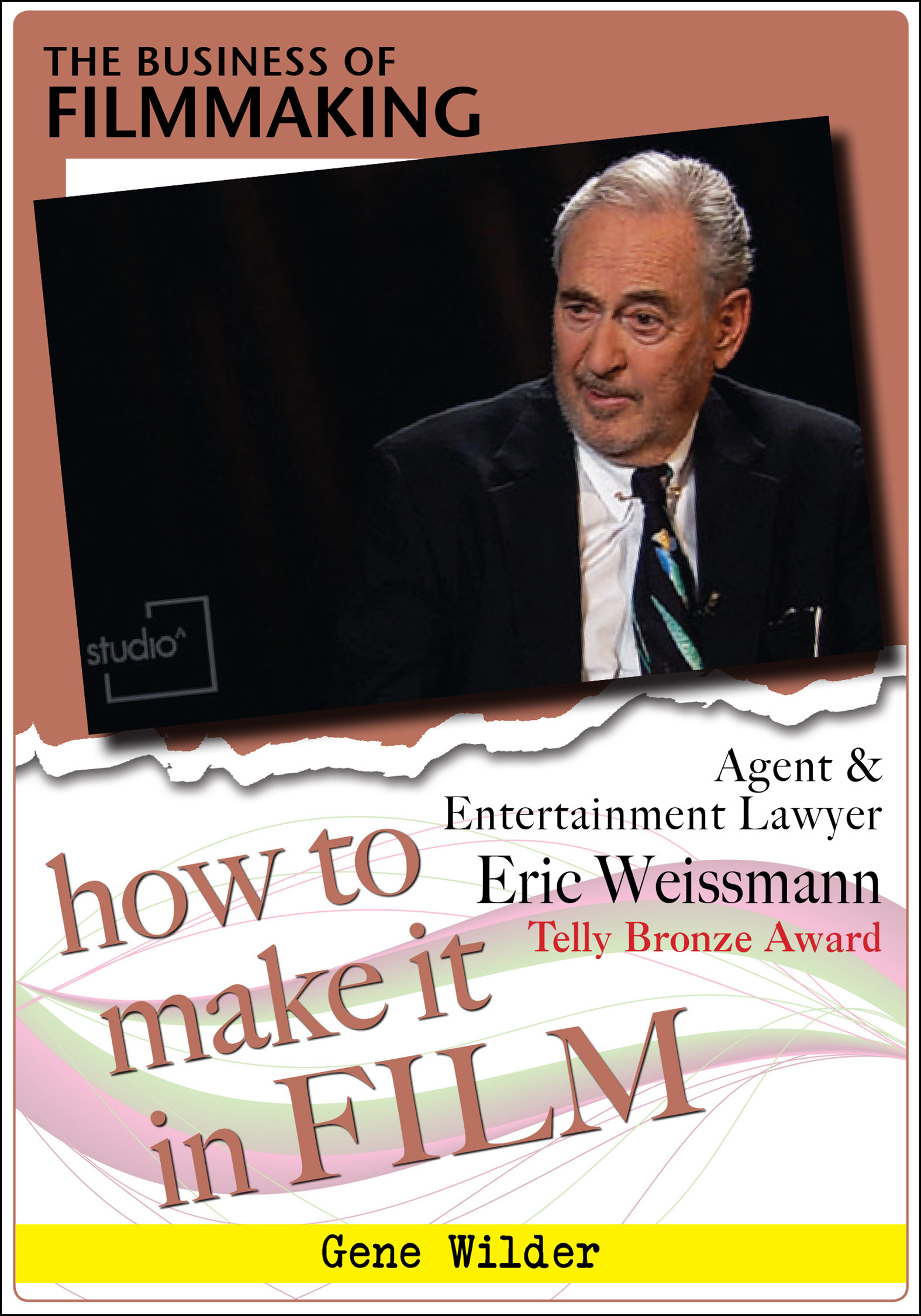 F2837 - The Business of Film with Agent & Entertainment Lawyer Eric Weissmann
