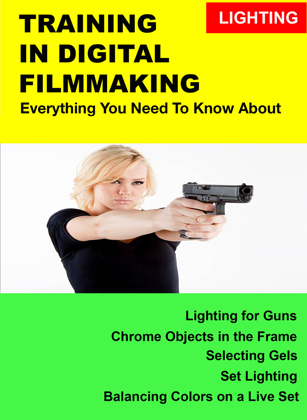 F3013 - Everything you Need to Know About Lighting on a Set - Guns & Chrome Objects in the Frame