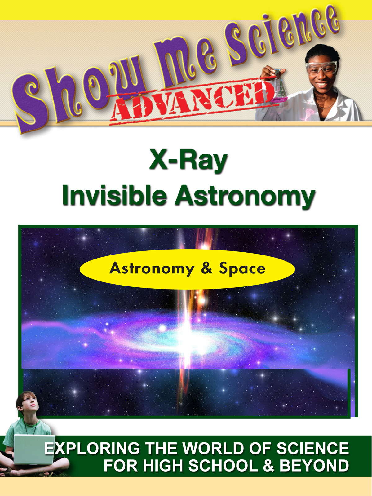 K4618 - Astronomy & Space  XRay Invisible Astronomy