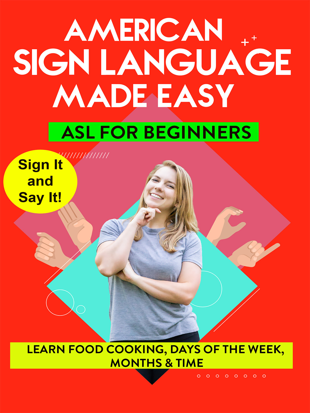 K9804 - ASL - Learn Food, Cooking, Days of the Week, Months & Time