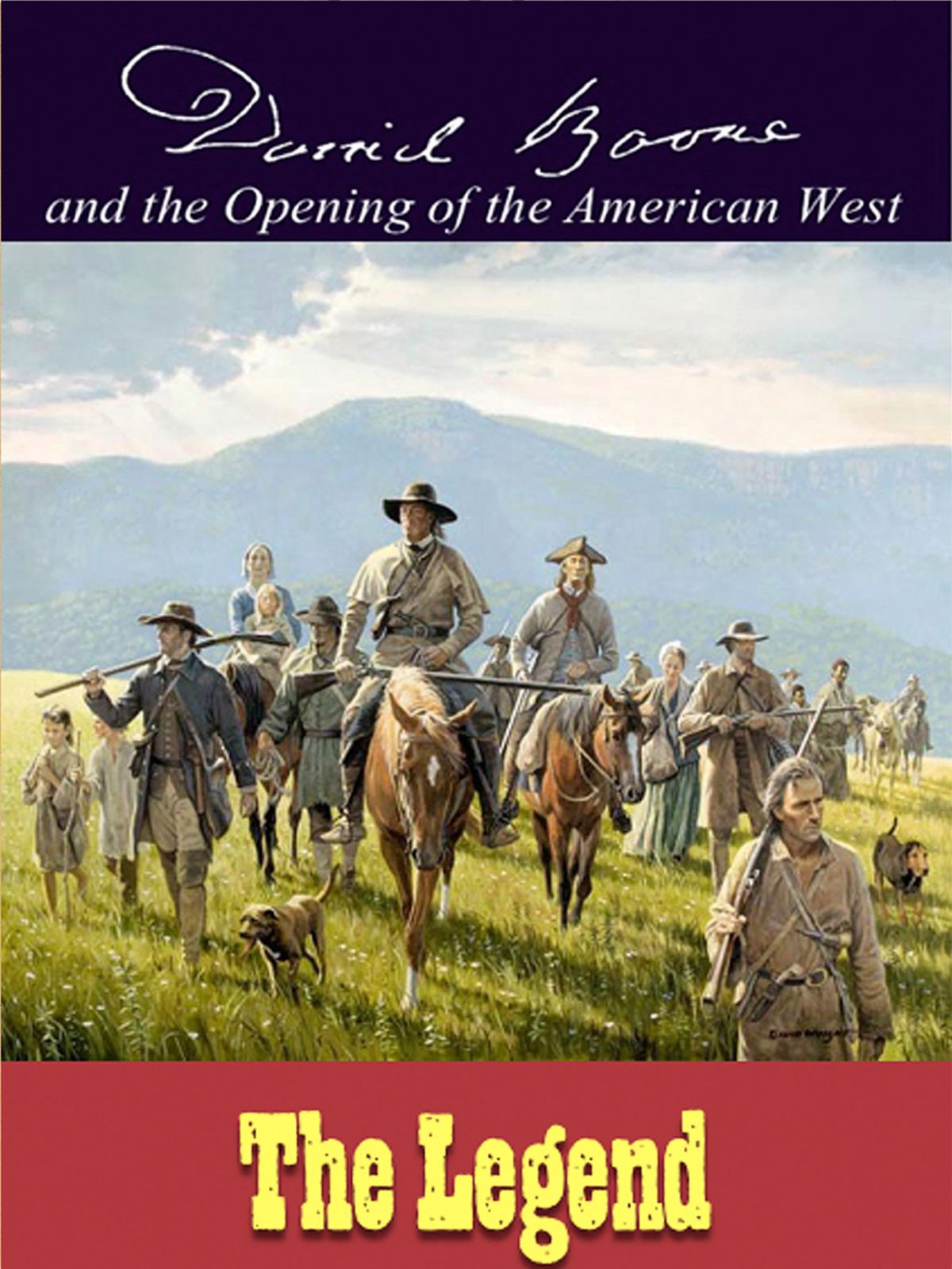 L4844 - Daniel Boone & The Opening of the American West