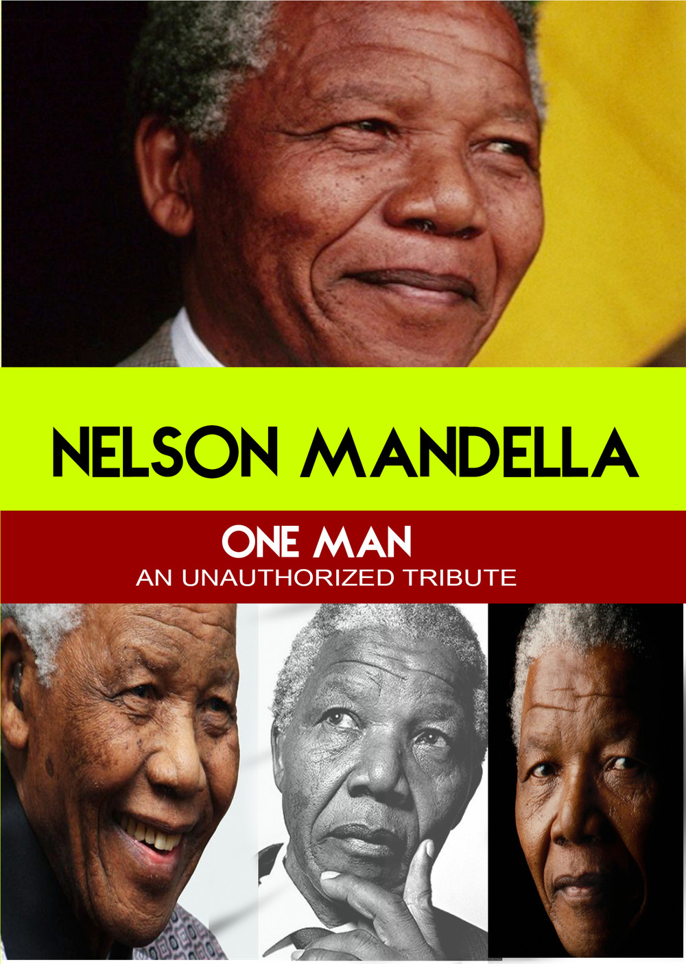 L7805 - Nelson Mandela - One Man An Unauthorized Story