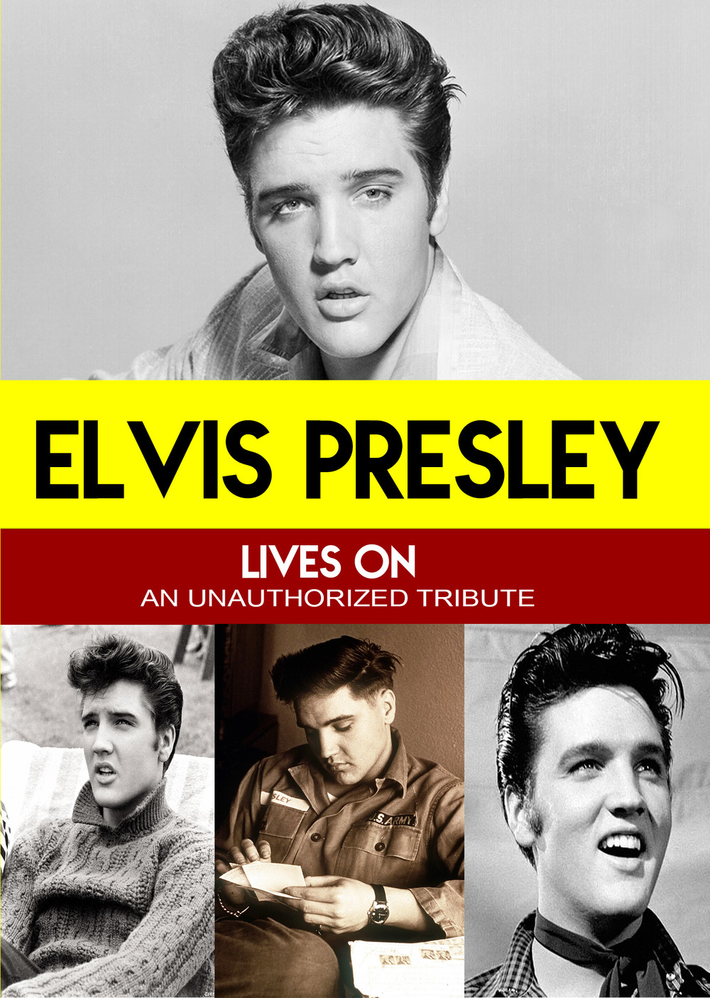 L7806 - Elvis Presley Lives On - An unauthorized Tribute