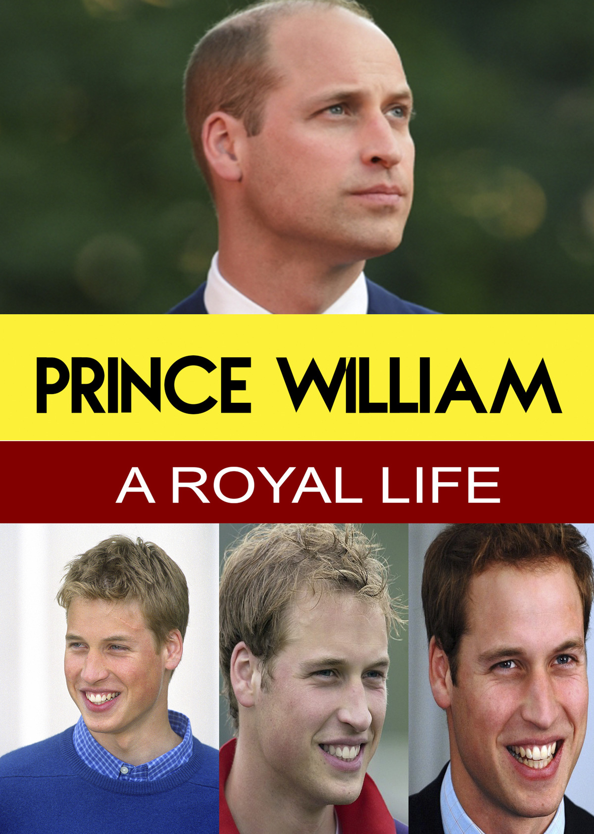 L7815 - Prince William - A Royal Life