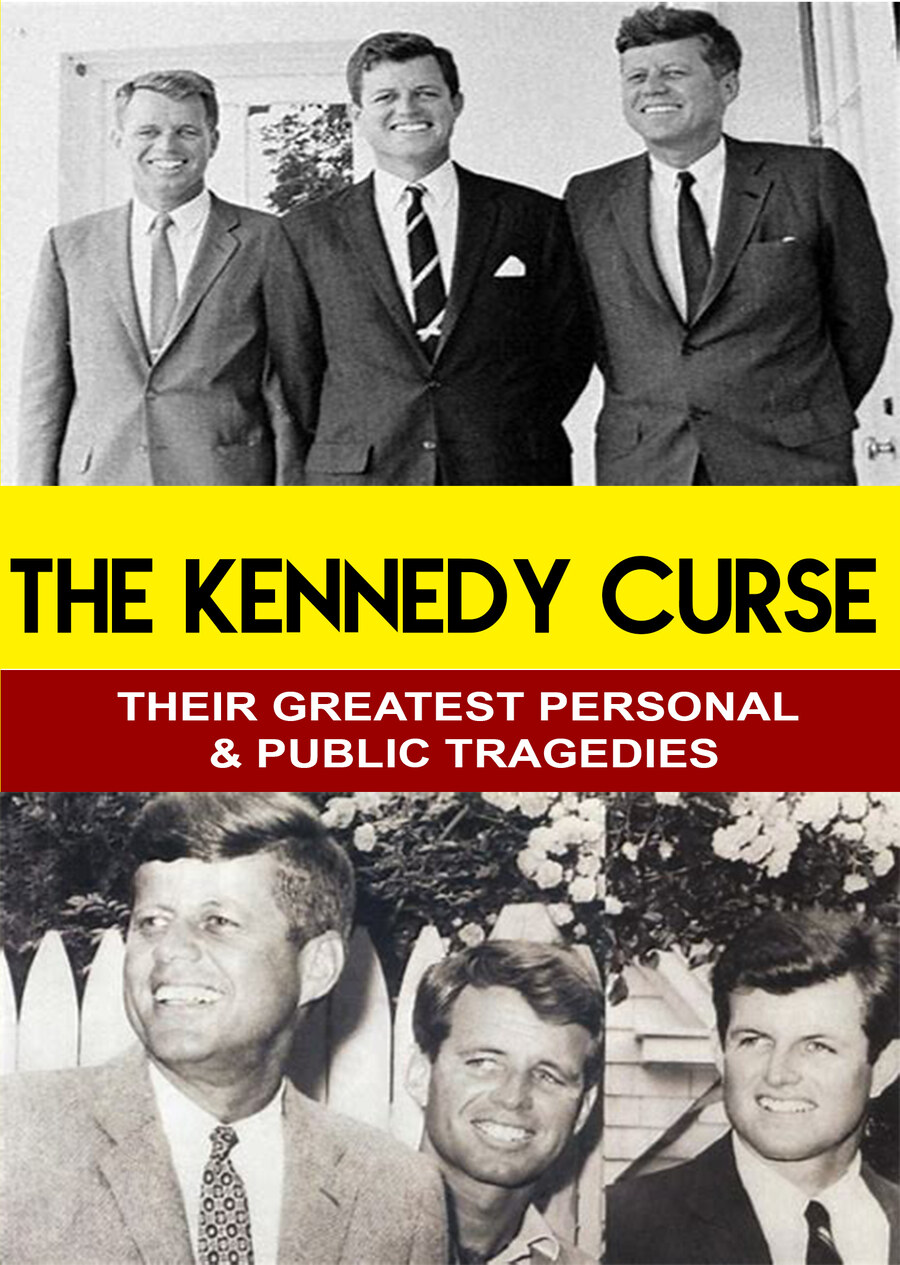 L7857 - The KennedyCurse - Their Greatest Personal & Public Tragedies
