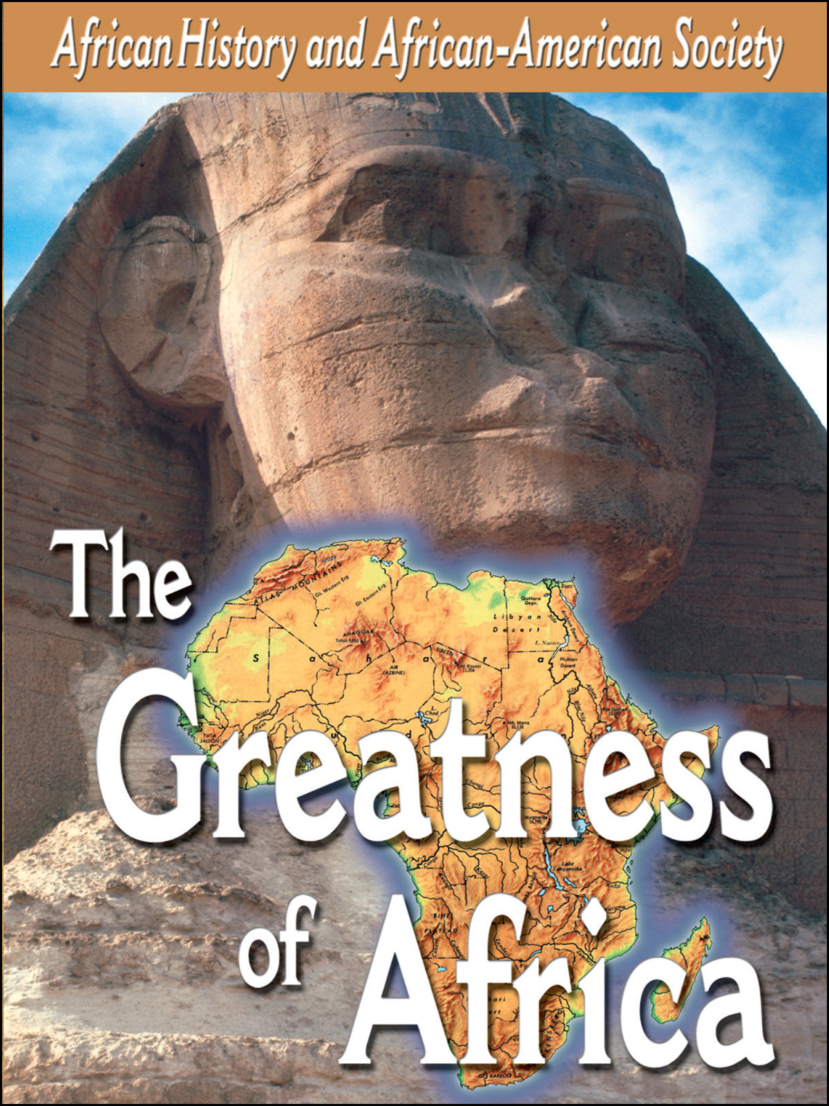 L902 - African-American History The Greatness of Africa