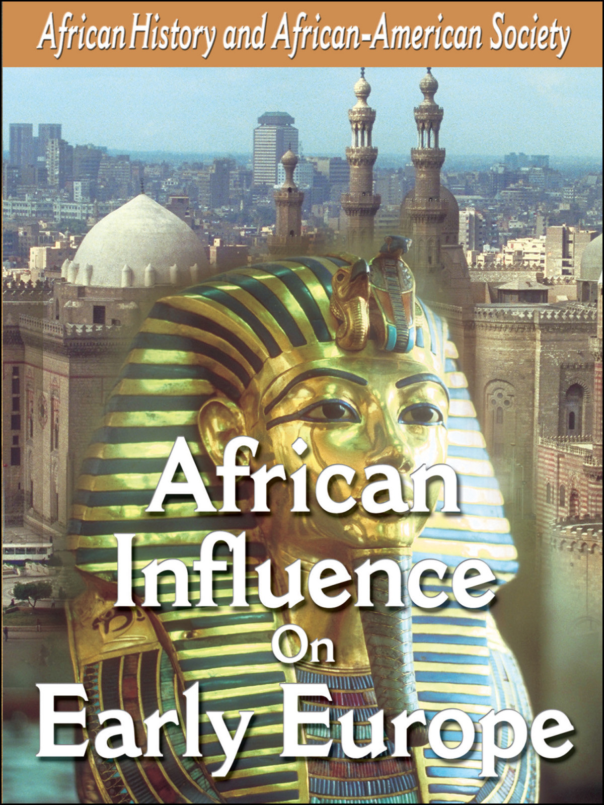 L905 - African-American History African Influences on Early Europe