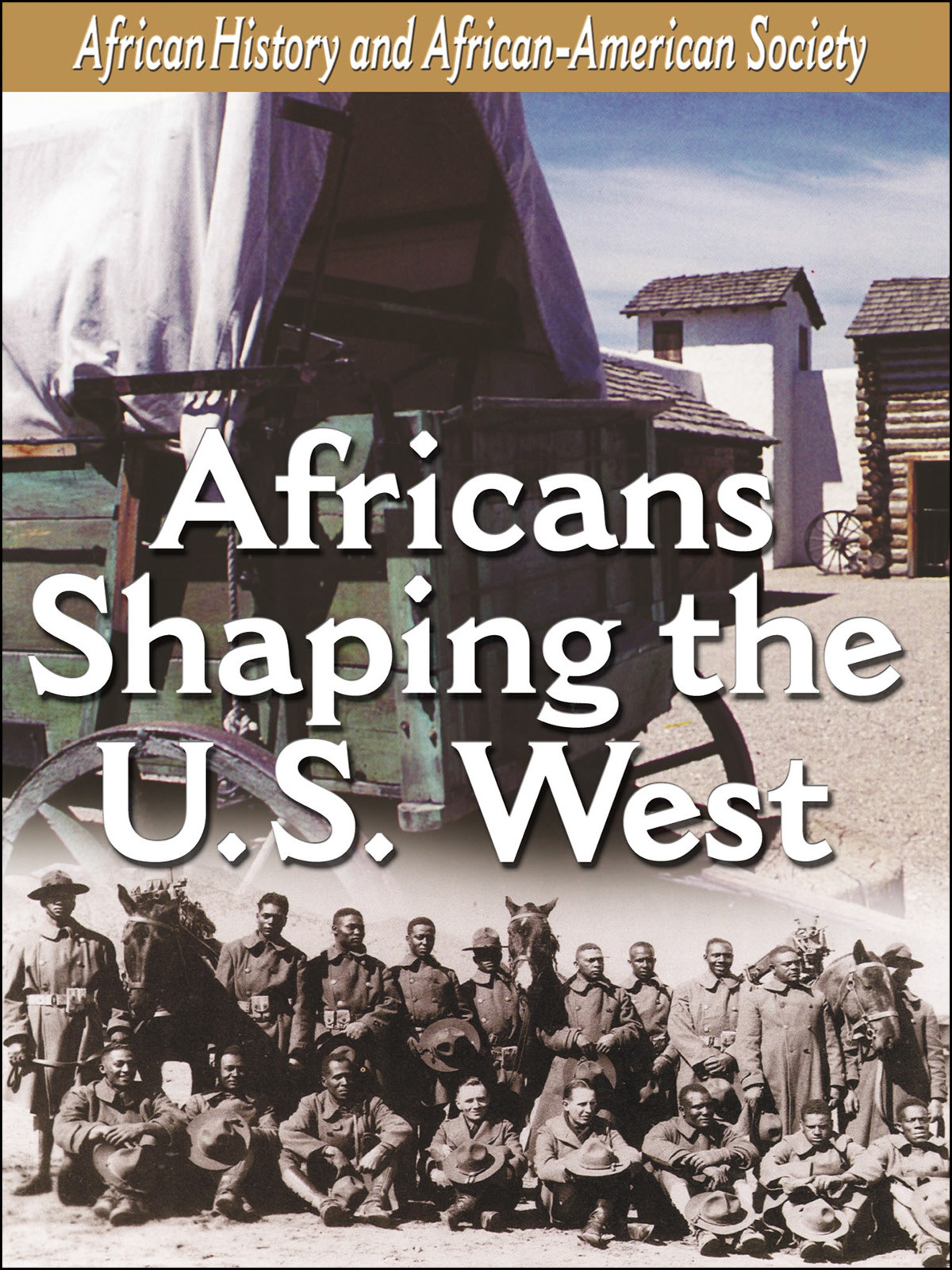 L906 - African-American History Africans Shaping the U.S. West