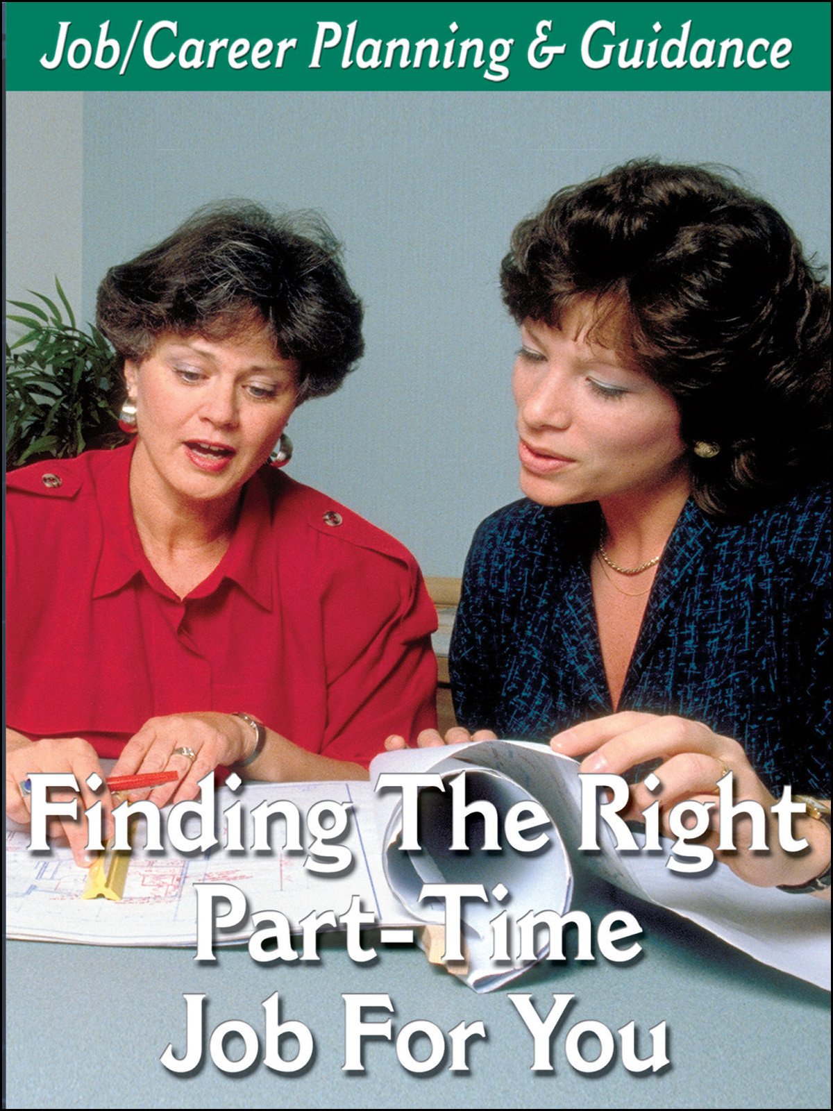 L916 - Career Planning How to Find The Right Part-Time Job