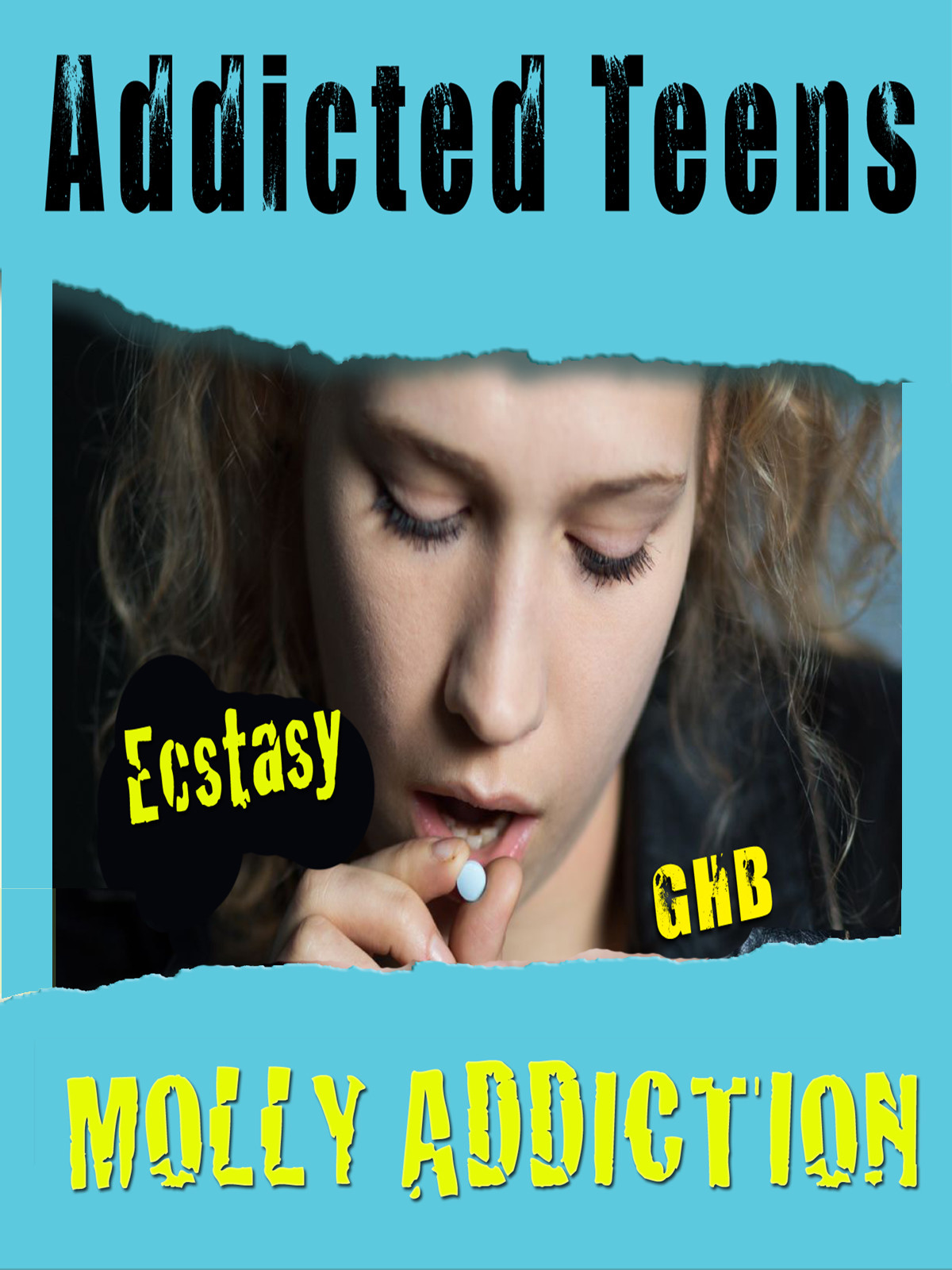 Q509 - Addicted Teens Molly, MDMA & Ecstasy Addiction