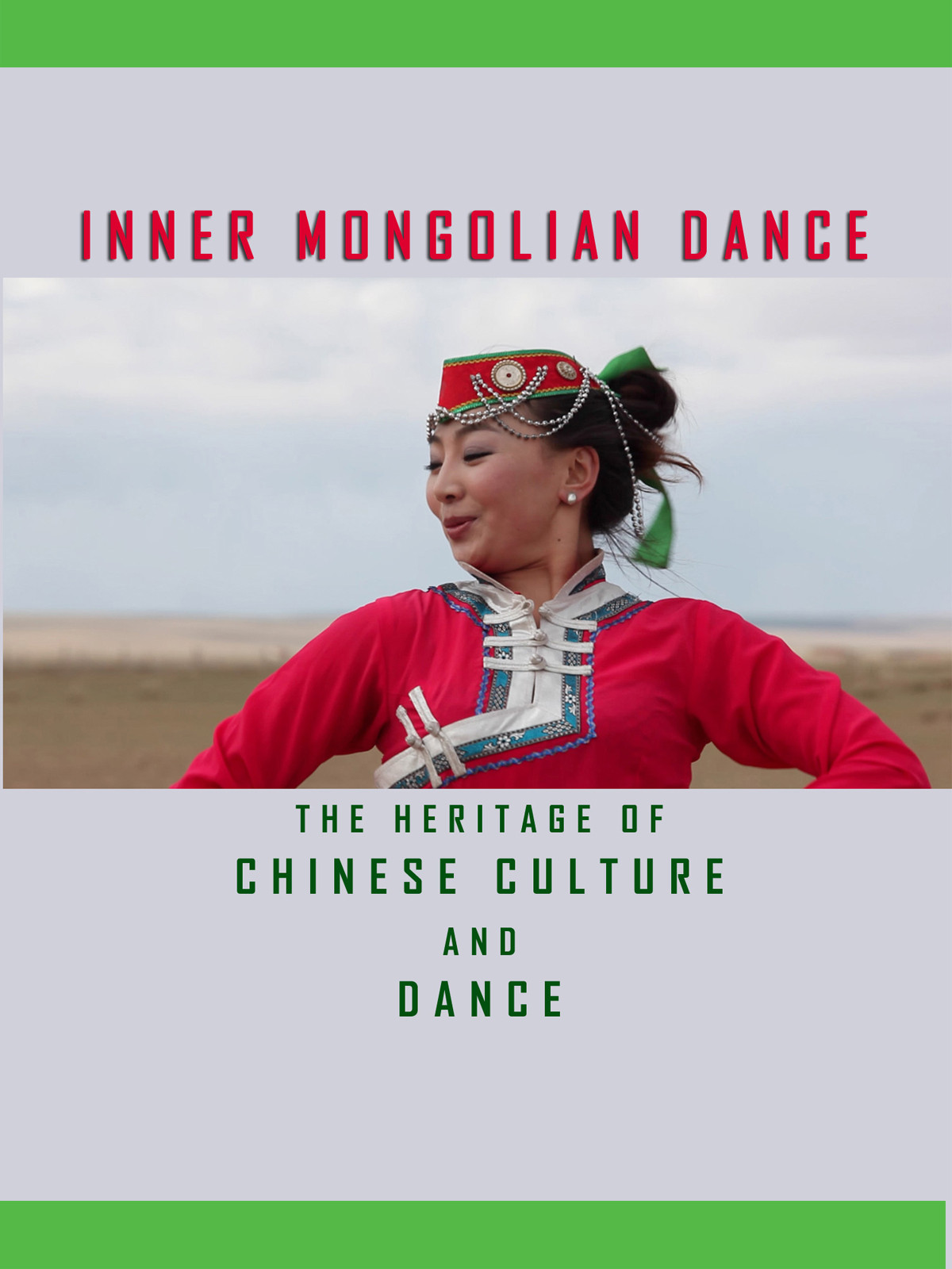 T8926 - The Heritage of Chinese Culture and Dance Ethnic Dance-Inner Mongolian