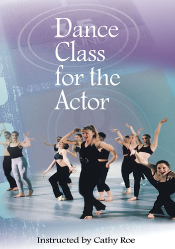 F1106 - Dance Class For Actors & Musical Theater With Cathy Roe -  Rhythm skills, Balance & Flexibility Exercises, Strength Training and Jazz