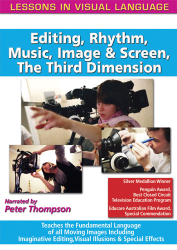 F1140 - Lessons In Visual Language: Editing, Rhythm, Music, Image & Screen, The Third Dimension