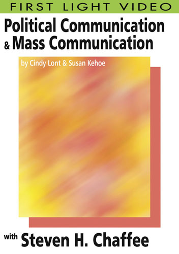 F2630 - Political Communication & Mass Communication Steven H. Chaffee
