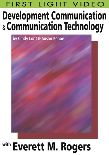 F2631 - Development Communication & Communication Technology Everett M. Rogers