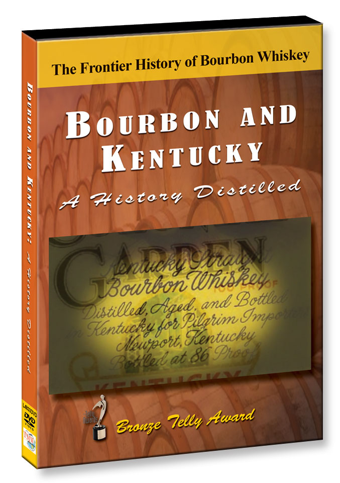 L4833 - Bourbon & Kentucky A History Distilled