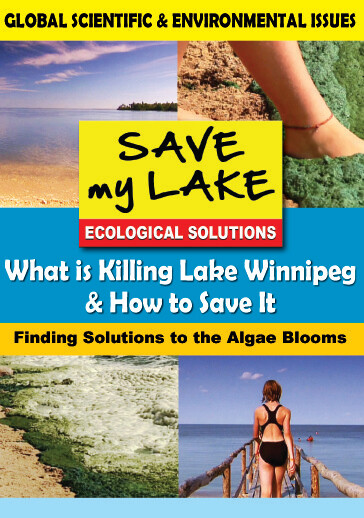 K4711 - What Is Killing Lake Winnipeg & How to Save It